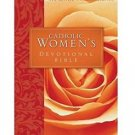 Catholic Women's Devotional Bible : Featuring Daily Mediations by Women and a...