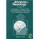 The Basal Ganglia and New Surgical Treatment for Parkinson's Disease Vol. 74...