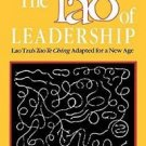 The Tao of Leadership : Lao Tzu's Tao Te Ching Adapted for a New Age by John...
