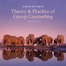 Student Manual for Corey's Theory and Practice of Group Counseling by Gerald...