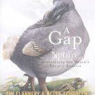 A Gap in Nature : Discovering the World's Extinct Animals by Tim Flannery...