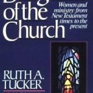Daughters of the Church : Women and Ministry from New Testament Times to the...
