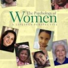 The Psychology of Women : A Lifespan Perspective by Judith S. Bridges and...