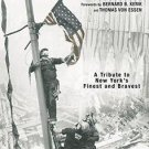 In the Line of Duty : A Tribute to New York's Finest and Bravest by Bernard...