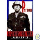 A Genius for War : The Life of General George S. Patton, Jr. by Carlo D'Este...