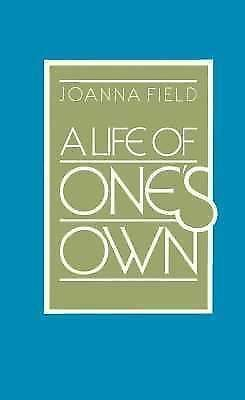 A Life of One's Own by Joanna Field (1981, Paperback)