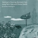 Workbook for Hartman's Nursing Assistant Care : Long-Term Care and Home...