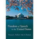 Freedom of Speech in the United States by Thomas L. Tedford and Dale A....