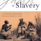 Ghosts of Slavery : A Literary Archaeology of Black Women's Lives by Jenny...