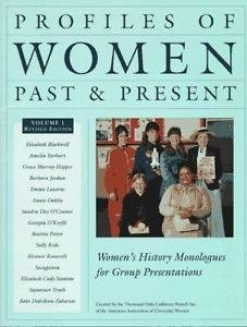 Profiles of Women Past and Present : Women's History Monologues for Group...