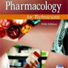 Pharmacology for Technicians by Don A. Ballington and Mary M. Laughlin, 5th Ed.