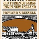 A Long, Deep Furrow : Three Centuries of Farming in New England by Howard S....