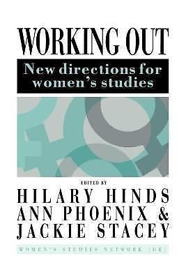 Working Out : New Directions for Women's Studies (1992, Paperback)