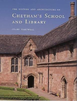 The History and Architecture of Chetham's School and Library by Clare...