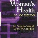 Women's Health on the Internet (2001, Hardcover)