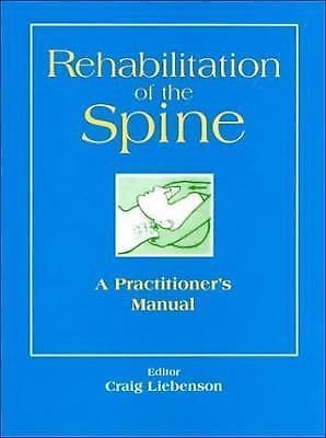 Rehabilitation of the Spine : A Practitioner's Manual (1995, Hardcover)