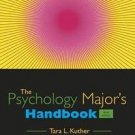 PSY 477 Preparation for Careers in Psychology: The Psychology Major's...