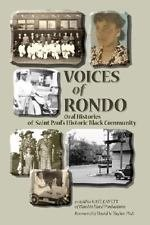 Voices of Rondo : Oral Histories of Saint Paul's Historic Black Community...