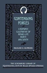 The Schomburg Library of Nineteenth-Century Black Women Writers: Contending...