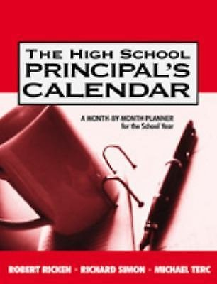 The High School Principal's Calendar : A Month-by-Month Planner for the...