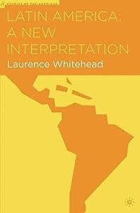 Studies of the Americas: Latin America : A New Interpretation by Laurence...