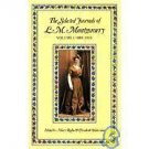 The Selected Journals of L. M. Montgomery, 1889 -1910 Vol. 1 by L. M....