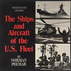 Ships and Aircraft of the U. S. Fleet (1987, Hardcover)