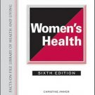 Library of Health and Living: The Encyclopedia of Women's Health by Christine...