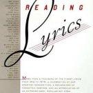 Reading Lyrics : More Than 1,000 of the Century's Finest Lyrics--A...