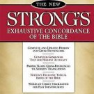 The New Strong's Exhaustive Concordance of the Bible : Classic Edition by...