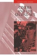 Women Make Cinema: Cinema and the Second Sex : Women's Filmmaking in France...