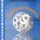 Today's Mathematics Pt. 1 : Concepts and Classroom Methods Part 1 by James W....