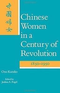 Chinese Women in a Century of Revolution, 1850-1950 by Kazuko Ono (1988,...