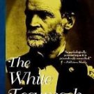 The White Tecumseh : A Biography of General William T. Sherman by Stanley P....
