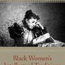 Black Women's Intellectual Traditions : Speaking Their Minds (2007, Paperback)