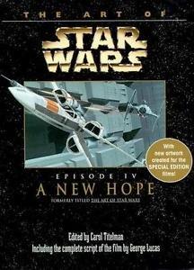 The Art of Star Wars: A New Hope Vol. 4 by Carol W. Titelman (1997,...