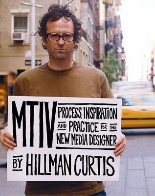 MTIV : Process, Inspiration and Practice for the New Media Designer by...