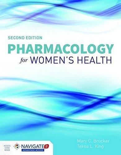 Pharmacology for Women's Health by Tekoa L. King and Mary C. Brucker (2015,...