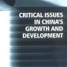 The Chinese Economy: Critical Issues in China's Growth and Development by...