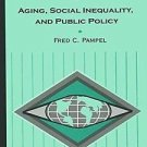 Sociology for a New Century: Aging, Social Inequality, and Public Policy by...