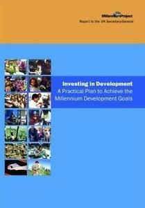 Investing in Development Vol. 1 : A Practical Plan to Achieve the Millennium...