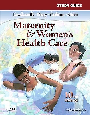 Study Guide for Maternity & Women's Health Care by Lowdermilk, 10th Edition