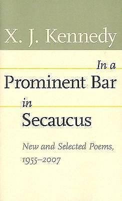 Johns Hopkins Poetry and Fiction: In a Prominent Bar in Secaucus : New and...
