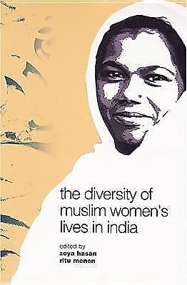 The Diversity of Muslim Women's Lives in India (2005, Hardcover)