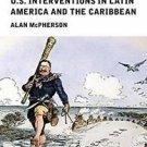 Viewpoints / Puntos de Vista: A Short History of U. S. Interventions in Latin...