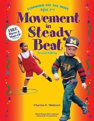 Movement in Steady Beat : Learning on the Move, Ages 3-7 by Phyllis S....