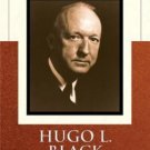 Hugo L. Black and the Dilemma of American Liberalism by Tony A. Freyer (2007,...