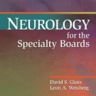 Board Review: Neurology for the Specialty Boards by David S. Gloss and Leon...