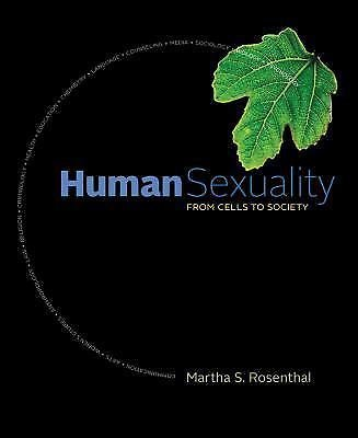 New 1st Editions in Psychology: Human Sexuality : From Cells to Society by...