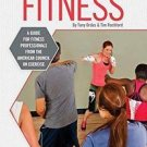 ACE's Group Fitness Specialty: Kickboxing Fitness : A Guide for Fitness...